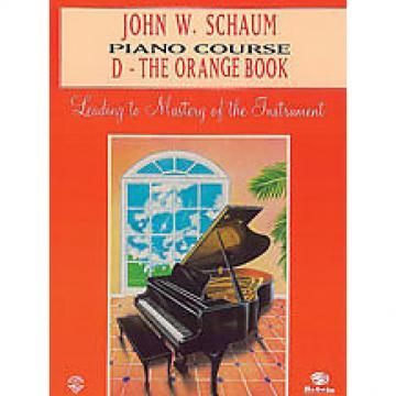 Custom John W. Schaum Piano Course - D The Orange Book