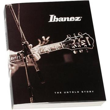 Ibanez Ibanez - The Untold Story